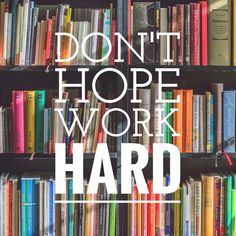 book, study, and work. don't hope, work hard  ★·.·´¯`·.·★ follow @motivation2study for daily inspiration