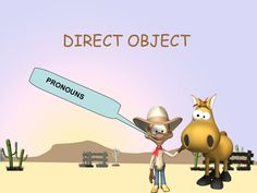 direct object pronouns in Spanish by Stanley Garland via Slideshare