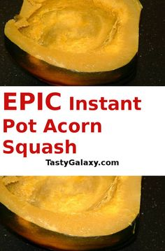 Did you know that the easiest way to cook acorn squash is in the Instant Pot? Find out the healthiest and easiest way for making Instant Pot Acorn Squash Keto Side Dishes, Side Dish Recipes, Tasty Dishes, Main Dishes, Vegetable Recipes, Vegetarian Recipes, Healthy Recipes, Quick Recipes, Instant Recipes