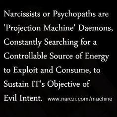 Narcissistic 'Projection Machine' Terminator Daemons. #NPD #Narcissist #Sociopath #Psychopath #DisturbedCharacter #NarcissisticAbuse #PerniciousAbuse #SystematicEmotionalAbuse #PsychologicalAbuse #AbuseByProxy #Sadistic #Parasitic #Vampiric #Demonic #Satanic #Lunatic #Cunning #Predator #Callous #Terminator #Skynet #Haughty #Evil #Borg #NarcHiveMind #Coward #Gaslighting #Triangulating #Mirroring #Projection #Machine