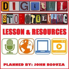JOHN'S JOURNAL: DIGITAL STORYTELLING: LESSON & RESOURCES  This res...