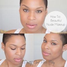 Pretty Girl Rock | Natural Hair, Beauty, Fashion and Makeup Blog: 6 Steps to Achieve a Beautifully Nude Makeup Look