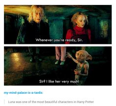 Luna, one of the most beautiful characters in Harry Potter. Couldn't have been played by a better person!
