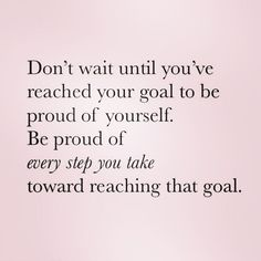 Patience, Optimism, Intention and Motivation - Yogi Stacey Life Quotes Love, Goal Quotes, Quotes To Live By, Me Quotes, Motivational Quotes, Inspirational Quotes, Proud Quotes, Proud Of You Quotes Daughter, Im Proud Of You