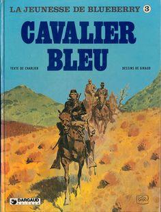 Blueberry (La Jeunesse de) -3- Cavalier bleu  -  1979