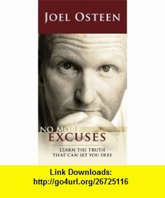 NO MORE EXCUSES (9781593496371) Joel Osteen , ISBN-10: 1593496370  , ISBN-13: 978-1593496371 ,  , tutorials , pdf , ebook , torrent , downloads , rapidshare , filesonic , hotfile , megaupload , fileserve