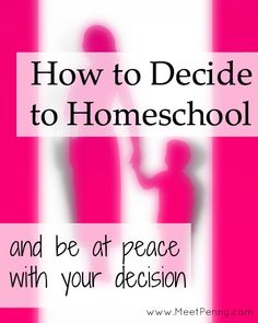 Encouragement for those struggling with the decision to homeschool