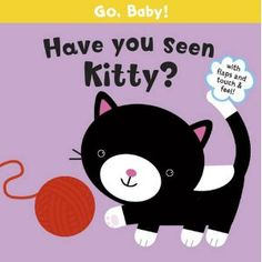 Have You Seen Kitty? (Go Baby)