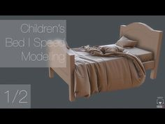 Children's Bed | Speed Modelling | Part 1/2 (Maya, Marvelous Designer) - YouTube