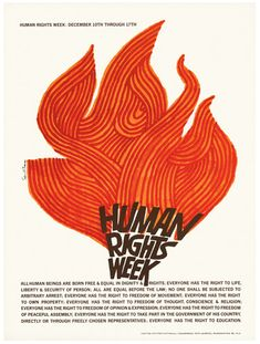 'Human Rights Week' - Saul Bass, Bass was commissioned by the U. National Commission for UNESCO to create artwork promoting Human Rights Week, an annual celebration and awareness raiser of the Universal Declaration of Human Rights.