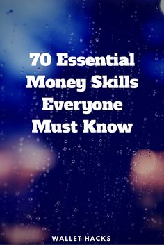 There are certain skills everyone must know. How to change a tire. How to cook an egg. And how to build a budget. Money skills are doubly important because time is such a huge factor. here are 70 money skills EVERYONE must know if they want to get ahead in their finances and in life.