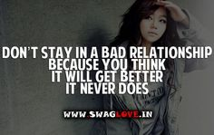 bad relationship quotes   Don't stay In Bad Relationship Because   Images With Love Quotes