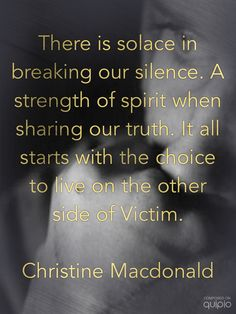 Survive. Speak. Succeed.   If you are a victim, Do not keep quiet! let everyone know so they can't hurt anyone else again!