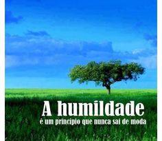 # 24 PENSAMENTO DO DIA: HUMILDADE Uma visão modesta da própria importância  Humildade é saber que não somos superiores nem inferiores a ninguém, todos estamos no mesmo nível de dignidade, de cordialidade, respeito, simplicidade e honestidade.   É a capacidade de reconhecer os próprios erros, defeitos ou limitações. Aceitar que estamos a aprender da mesma maneira que todos ... Ler mais: http://www.blog.viveavidaquemereces.com/blog/pensamento-do-dia-24-humildade