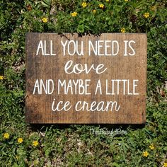 All You Need is Love and Ice Cream Sign by ThisBusyLilBee on Etsy
