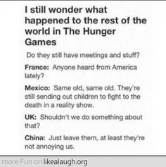What happened to the rest of the world during The Hunger Games