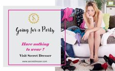 """I have enough clothes"" - Said no woman ever! #TrueStory Visit Secret Dresser and get the perfect dress ! #SecretDresser #PartyDress #PerfectDress #DesignerDress Tag PhotoAdd L"