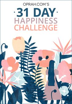 31 Days to Waking Up Happy for Life || Take our 30-Day Happiness Challenge to increase the joy in your life. We've compiled research-backed ways to have a better morning—and a positive day—for an entire month.
