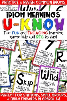 Students love playing U-Know games for fun REVIEW of idioms or for test prep. It's a perfect activity for any small group or station, and great for early finishers. Idioms U-Know is a fun learning game played similar to UNO except if you get an answer wrong, you have to draw two! Students will beg to practice common idiom meanings in this way! Available in MANY other topics, too!