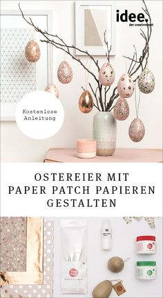 Instructions on making paper mache eggs with paper patch - Beautiful Easter decoration: design Easter eggs with paper patch! Metallic tones are very popular t - Decoration Restaurant, Making Paper Mache, Easter Printables, Tampons, How To Make Paper, Patch, Plant Decor, Design Your Own, Happy Easter