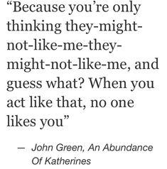 An Abundance of Katherines John Green Quotes