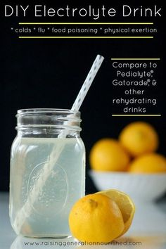 DIY Electrolyte Drink :: Natural rehydration for colds, flu, food poisoning, & physical exertion – Raising Generation Nourished – Foods and Drinks Detox Drinks, Healthy Drinks, Healthy Snacks, Nutrition Drinks, Healthy Recipes, Sick Recipes, Healthy Eats, Nutrition Club, Nutrition Classes
