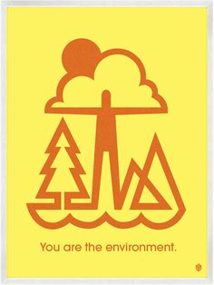 You Are The Environment Print by Christopher David Ryan