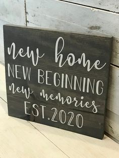 Excited to share this item from my shop: New Home New Beginning New Memories l Established Sign l New Home Sign l Housewarming Gift l Wedding Gift l New Home Gift Diy Signs, Home Signs, Housewarming Gift Baskets, Housewarming Party, Housewarming Quotes, Personalized Housewarming Gifts, New Home Quotes, Moving Gifts, Realtor Gifts