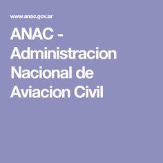 ANAC - Administracion Nacional de Aviacion Civil