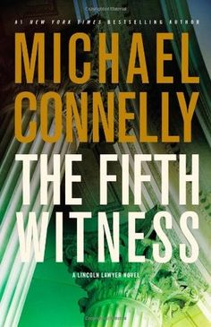 'The Fifth Witness' by Michael Connelly ---- Mickey Haller has fallen on tough times. He expands his business into foreclosure defense, only to see one of his clients accused of k. I Love Books, Great Books, Books To Read, My Books, Lincoln Lawyer, Michael Connelly, Book Authors, Book Recommendations, Book Lists