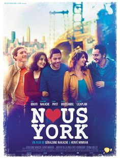 Nous York de Géraldine Nakache et Hervé Mimran - 2012