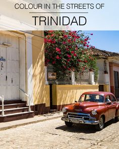 Getting Lost in Streets of Colour: Trinidad through the Lense