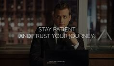 """Harvey Specter - I like the phrase """"the journey"""" to talk about life and how one proceeds through life. Harvey Spencer, Feeling Down, How Are You Feeling, Harvey Specter Suits, Life Code, Suits Tv Shows, Motivational Quotes, Inspirational Quotes, Best Tv Shows"""