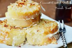~~~~~ Fun Recipe World ~~~~~ Coconut Crusted Stuffed French Toast Recipe...
