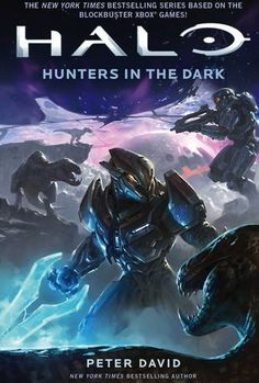 Halo: Hunters in the Dark by Peter David  Despite its flaws - the best of the Halo novels in my opinion.