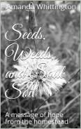 A devotional book to grow the heart through homesteading.