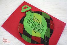 Christmas Ornament Greeting Card | Eat Drink be Merry | Argyle pattern | Manly holiday card | Cool chirstmas card | Merry Christmas