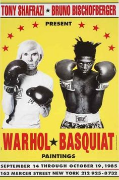 Andy Warhol & Jean-Michel Basquiat. I still want a re-pro of this poster!