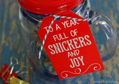 Snickers and Joy Teacher Gift...I like to change and use for friends.