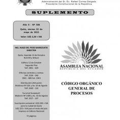 CÓDIGO ORGÁNICO GENERAL DE PROCESOS Año II - Nº 506 Quito, viernes 22 de mayo de 2015 Valor: US$ 2,50 + IVA ING. HUGO DEL POZO BARREZUETA DIRECTOR Quito: Av. http://slidehot.com/resources/codigo-de-procesos.13928/