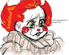 Awwww poor lil Pennywise