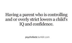 More effects of strict parenting