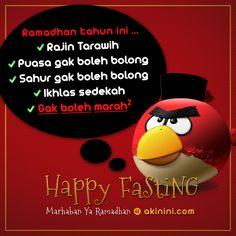 """Happy Fasting (2/3).  Bulan Puasa Nggak Boleh Marah-marah Dulu Ya..  (""""Angry Birds""""e-Card Ramadhan edition)"""