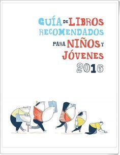 Guía de libros recomendados para niños y jóvenes 2016