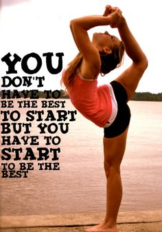 Cheer hard <3 - You don't have to be the best to start, but you have to start to be the best.  p.3.2 m.185.996 #KyFun moved from @Kythoni  Top Cheer & Gymnastics board
