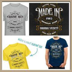 Made in - pánske tričko s nápisom skutočná legenda, dokonale vyzretý - prepíš si text! Textiles, How To Make, Mens Tops, T Shirt, Fashion, Supreme T Shirt, Moda, Tee Shirt, Fashion Styles