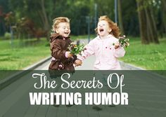 Writing a comedic #NaNoWriMo novel? Check out these secrets to writing a great novel rife with humor! #writingtips #humor