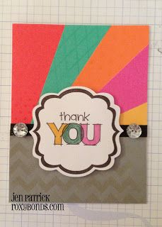 Roxybonds Close To My Heart CTMH consultant : Starburst card & Tutorial Part 2