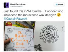 Weird & Wonderful Wednesday: That visage does look a little familiar. What? #CaptainFawcett #MoustacheWax #TheHipsterColouringBook