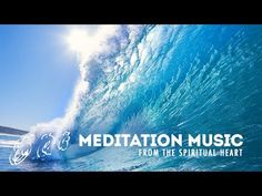 Meditation, relax music from spiritual heart I.